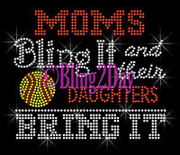 Softball - Moms Bling It - Daughters Bring It - Rhinestone Iron On Transfer Mom