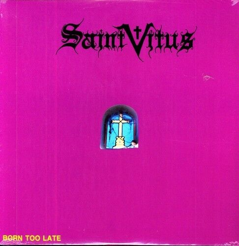 Saint Vitus - Born Too Late [New Vinyl]