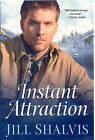 Instant Attraction by Jill Shalvis (Paperback, 2009)