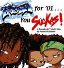 Fresh for '01 . . . You Suckas by Aaron McGruder (Paperback / softback, 2001)