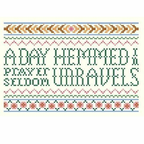 A DAY HEMMED IN PRAYER SELDOM UNRAVELS Cross Stitch Pattern Religious