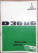 Deutz Schlepper 3006 Betriebsanleitung