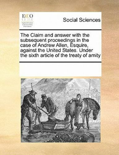 The Claim and Answer with the Subsequent Proceedings in ...