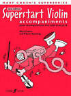Superstart Violin: (accompaniments) by Mary Cohen, Robert Spearing (Paperback, 2006)