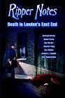 Ripper Notes: Death in London's East End by Wolf Vanderlinden, Rob Clack, Dan Norder (Paperback, 2005)