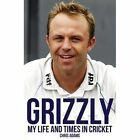 Grizzly: The Life and Times of Chris Adams by Bruce Talbot, Chris Adams (Hardback, 2015)