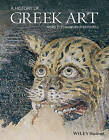 A History of Greek Art by Mark D. Stansbury-O'Donnell (Paperback, 2015)