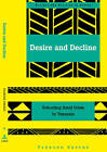 Desire and Decline: Schooling Amid Crisis in Tanzania by Frances Vavrus (Paperback, 2003)