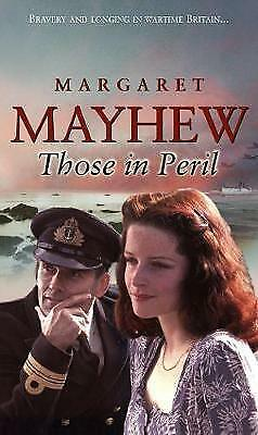 """""""AS NEW"""" Those In Peril, Mayhew, Margaret, Book"""
