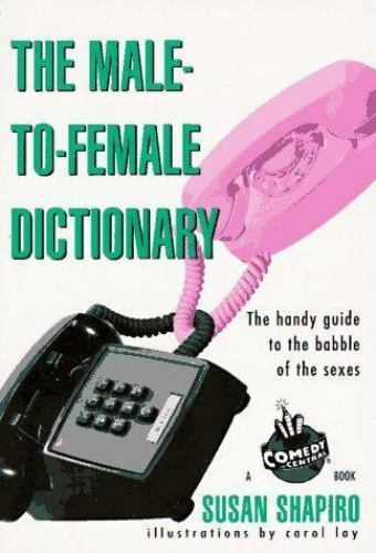 The Male-to-Female Dictionary Shapiro, Susan Paperback Used - Good