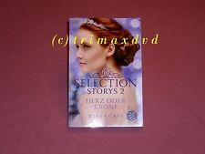 Selection storie 2 _ cuore o corona (Kiera Cass) _ OTTIME CONDIZIONI