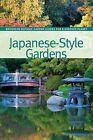 Japanese-Style Gardens by Brooklyn Botanic Garden (Paperback / softback, 2015)