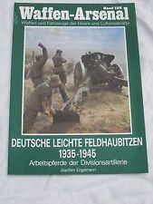 Waffen-Arsenal Band:125: Deutsche leichte Feldhaubitzen 1935-1945