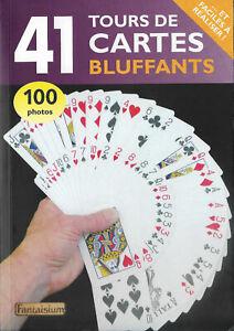 41 tours de cartes bluffants et faciles à réaliser