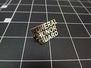 "BRAND NEW Lapel Pin "" FUNERAL HONOR GUARD"" ENAMELED LIFETIME GUARANTEE"