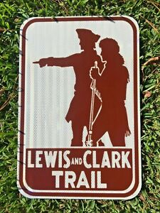 LEWIS-AND-CLARK-TRAIL-Road-Sign-18-034-x12-034-UNUSED-DOT-specs-route-highway