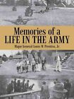 Memories of a Life in the Army by Jr Major General Louis W Prentiss (Paperback / softback, 2015)