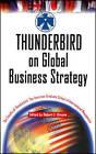 Thunderbird on Global Business Strategy by The American Graduate School of International Management (Hardback, 2000)