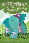 Monkey and Elephant and the Babysitting Adventure by Carole Lexa Schaefer (Hardback, 2016)
