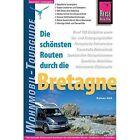 Reise Know-How Wohnmobil-Tourguide Bretagne von Rainer Höh (2015, Taschenbuch)
