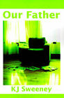 Our Father by Kevin Sweeney (Paperback / softback, 2001)