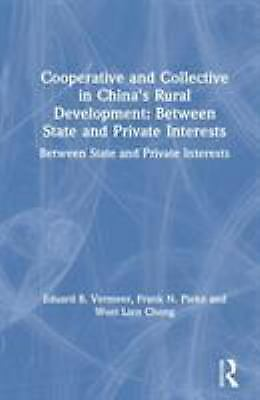 Cooperative and Collective in China's Rural Development : Between State and Priv