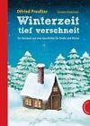 Winterzeit, tief verschneit von Otfried Preußler (2011, Gebundene Ausgabe)