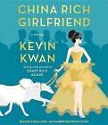 China Rich Girlfriend by Kevin Kwan (CD-Audio, 2015)