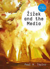 Zizek and the Media by Paul A. Taylor (Hardback, 2010)