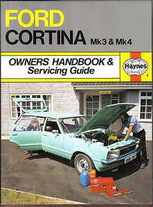 ford cortina mk 3 mk 4 1970 on haynes owners handbook servicing rh ebay co uk Ford Cortina Pictures New Zealand MK3 Ford Cortina Wagon