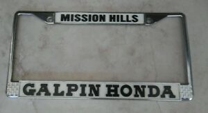 Honda Mission Hills >> Details About Galpin Honda Metal License Plate Frame Mission Hills California