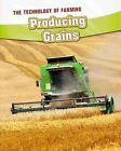 Producing Grains by Barbara A. Somervill (Paperback, 2013)