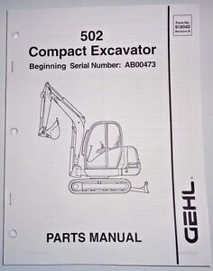 Gehl 502 Compact Excavator Parts Manual Book Catalog 8/03 (s/n