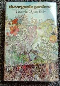 Image Is Loading The Organic Gardener By Catharine Osgood Foster