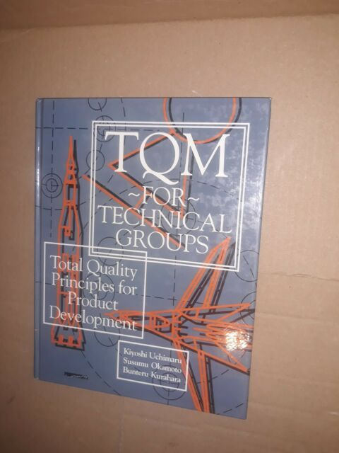 TQM for Technical Groups : Total Quality Principles for Product Development