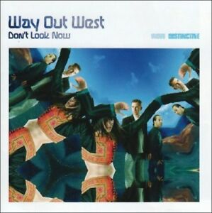 WAY-OUT-WEST-DON-039-T-LOOK-NOW-2-CD-NEU