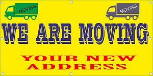 Image Is Loading Outdoor Pvc We Are Moving Banners Notice