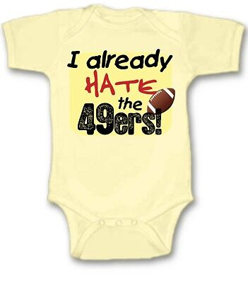 0259f160a I Already Hate 49ers Football Baby Bodysuit Cute New Gift Choose Size &  Color