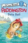 Paddington Sets Sail by Michael Bond (Paperback / softback, 2016)