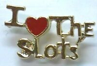 Gambling, I Love (heart) The Slots Script Lapel Pin, Gold Plate, Made In Usa