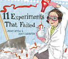 11 Experiments That Failed by Jenny Offill (Hardback, 2011)