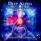 Deep Alpha by Steven Halpern (CD, Jul-2012, Inner Peace Music)