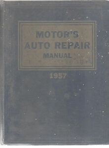 MOTOR-039-S-Auto-Repair-Manual-1957-20TH-ED-Ford-Chevrolet-Dodge-Buick