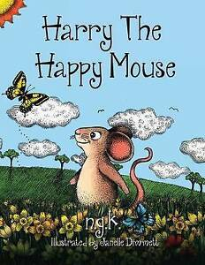 Harry-The-Happy-Mouse-Teaching-children-to-be-kind-to-each-other-by-N-G-K-NEW