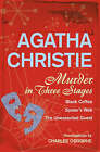 Murder In Three Stages [Omnibus Edition] Adapted by Charles Osborne Black Coffee, Spider's Web, Unexpected Guest by Agatha Christie (Paperback, 2007)