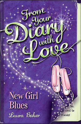 1 of 1 - New Girl Blues (From Your Diary with Love), Laura Baker, New Book