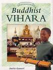 Buddhist Vihara by Anita Ganeri (Paperback, 2000)
