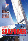 Yachting Monthly's  Sailpower: Trim and Techniques for Cruising Sailors by Peter Neilsen (Paperback, 2004)