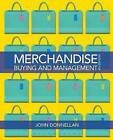 Merchandise Buying and Management by John Donnellan (Paperback, 2013)