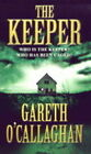 The Keeper, The by Gareth O'Callaghan (Paperback, 1999)